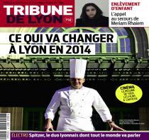 Tribune de Lyon : Ce qui va changer à Lyon en 2014, la rentrée littéraire, portrait de lyonnais... 1_zc_v2_17256000002308114